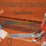 Djokovic - Federer demi-finale / Roland Garros 2012