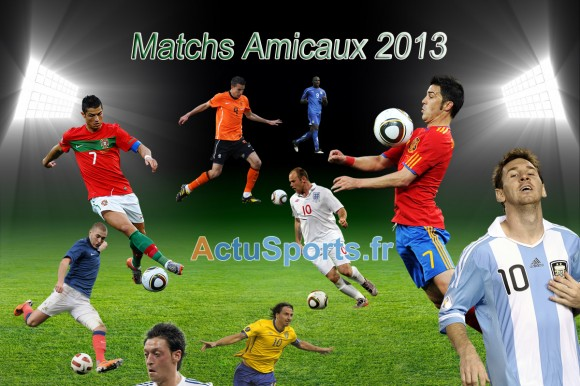 football match amicaux 2013