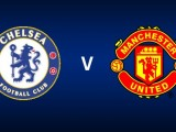 Vidéo buts Chelsea-Manchester United