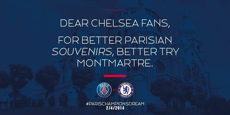 """La provocation continue...  """"Chers Fans de Chelsea, pour de meilleurs souvenirs de Paris choisissez plutôt Montmartre"""""""
