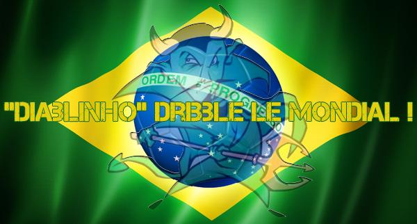 Des p'tites chroniques « épicées » signées Diablinho…pour vivre la Coupe du monde « autrement » !