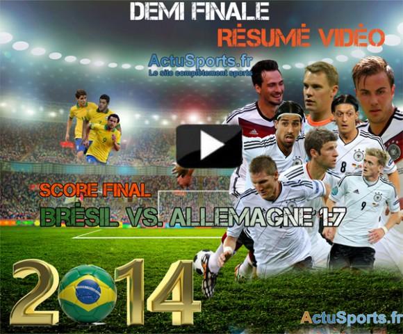 Voir les 8 buts du match Brésil Allemagne résumé vidéo